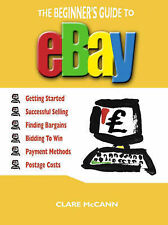 The Beginner's Guide to Buying and Selling on ebay,GOO