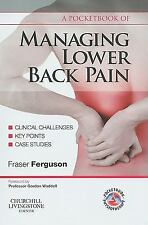 A Pocketbook of Managing Lower Back Pain, 1e (Physiotherapy Pocketbooks) by Fer