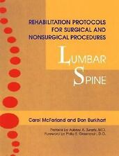 Excellent, Rehabilitation Protocols for Surgical and Nonsurgical Procedures: Lum