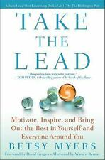 Take the Lead : Motivate, Inspire, and Bring...PAPERBACK.BRAND NEW NEW NEW