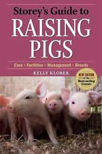 Storey's Guide to Raising: Storey's Guide to Raising Pigs : Care, Facilities,...