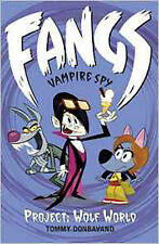 Fangs Vampire Spy Book 5: Project: Wolf World (Fangs Vampire Spy books), New, Do