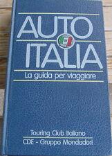 Auto Italia - La guida per viaggiare - Touring Club Italiano