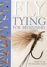 Fly-tying for Beginners: How to Tie 50 Failsafe Flies by Peter Gathercole (Sp...