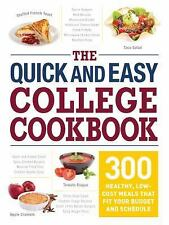 The Quick and Easy College Cookbook : 300 Healthy, Low-Cost Meals That Fit...