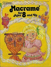 BOOK ONLY # 905 Macrame for Ages 8 and Up - Beginner Patterns & Instuctions