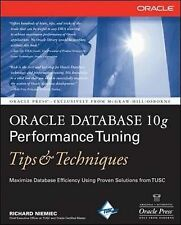Oracle Database 10g Performance Tuning Tips and Techniques by Richard J....