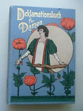 Deklamationsbuch für Damen um 1910? Ernste Gedichte heitere Vorträge Dichtungen