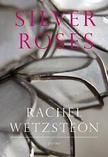 Silver Roses (Karen & Michael Braziller Books)-ExLibrary