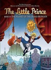The Planet of the Grand Buffoon (The Little Prince)