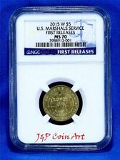 2015-W U.S. MARSHALS GOLD $5 DOLLAR NGC MS70 FIRST RELEASES !!!