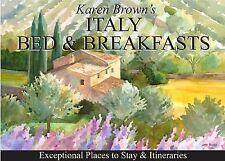 Karen Brown's Italy Bed & Breakfast 2010 (Karen Brown's Italy Bed & Breakfast: E