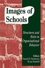 Images of Schools: Structures and Roles in Organizational Behavior-ExLibrary