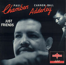 CANNONBALL ADDERLEY / PAUL CHAMBERS - JUST FRIENDS (1994 JAZZ CD REISSUE)