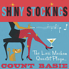 Lori Mechem-Shiny Stockings - The Lori Mechem Quartet Plays Count Basie CD NEW