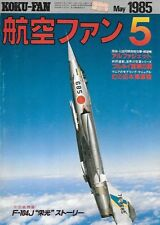 KOKU FAN May 1985 JASDF F-104J Eiko Eagle Alaphajet Kikka A6M2 A6M8 J7W1 C-133