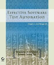 Effective Software Test Automation: Developing an
