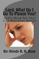 God's Word for Your Life ShortCut: Lord, What Do I Do to Please You? : God's...