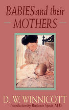 Babies and Their Mothers by The Perseus Books Group (Paperback, 1992)