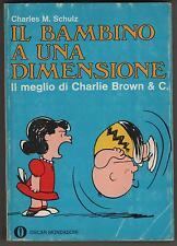 peanuts IL BAMBINO A UNA DIMENSIONE schulz oscar mondadori 185 1a edizione 1968