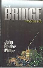 Bridge at Dong Ha by John Miller - Col. John Ripley