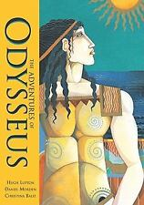 The Adventures of Odysseus by Hugh Lupton and Daniel Morden (2010, Paperback)