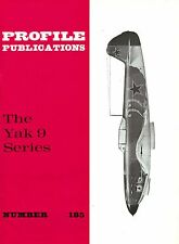 THE YAK 9 SERIES: PROFILE PUBS No.185/ NEW PRINT FACSIMILE EDITION