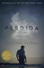 Perdida (Movie Tie-In Edition) : (Gone Girl-Spanish Language) by Gillian...