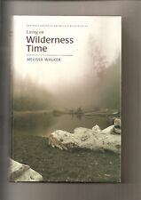 LIVING ON WILDERNESS TIME BY MELISSA WALKER SIGNED HCDJ 200 DAYS ALONE