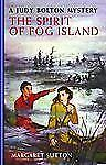 Judy Bolton Mysteries: The Spirit of Fog Island No. 22 by Margaret Sutton...