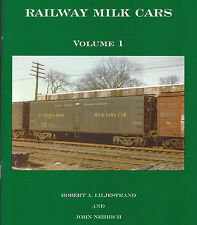 RAILWAY MILK CARS, Vol. 1, throughout New England and New York