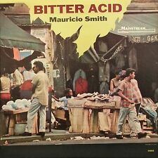 MAURICIO SMITH Bitter Acid MAINSTREAM RECORDS Sealed Vinyl Record LP