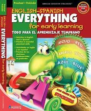 English-Spanish Everything for Early Learning, Preschool (English and Spanish ..