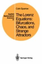 The Lorenz Equations: Bifurcations, Chaos, and Strange Attractors (Applied Math