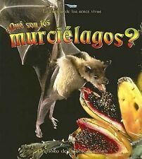 Que Son Los Murcielagos?  What is a Bat? (La Ciencia De Los Seres VivosScience o