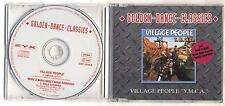 Cd VILLAGE PEOPLE YMCA Golden dance classics PERFETT Cds single singolo 2 TRACKS