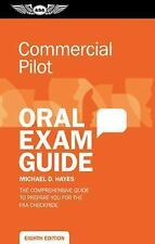 Commercial Pilot Oral Exam Guide: Eighth Edition