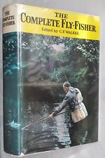 C F WALKER.THE COMPLETE FLY-FISHER.2ND REVISED 1969.B/W ILLS,PHOTOS.JOCK SCOTT