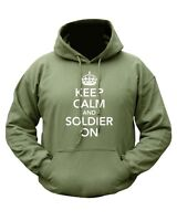 Keep Calm & Soldier On Funny Hoody Military Army Hoodie Green Fleece Jumper