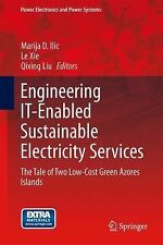 Engineering IT-Enabled Sustainable Electricity Services : The Tale of Two...