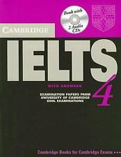 Cambridge IELTS 4 Self Study Pack: Examination papers from University of Cambrid
