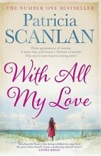 With All My Love, Patricia Scanlan, New condition, Book