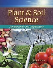 Plant and Soil Science: Fundamentals and Applications by Rick Parker NEW SEALED