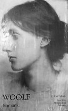 Woolf. Romanzi - I Meridiani- Ed.Mondadori-narrativa