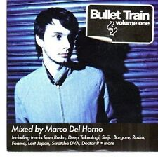 (CC555) Bullet Train Volume One, mixed by Marco Del Horno - 2010 DJ CD