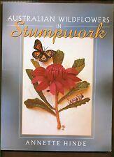 AUSTRALIAN WILDFLOWERS IN STUMPWORK- 2000 - WATTLE, WATARAH, BOTTLE-BRUSH, GUM