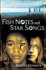 Dianne Hofmeyr Fish Notes and Star Songs Very Good Book