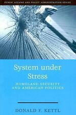 System Under Stress: Homeland Security and American Politics (Public Affairs and