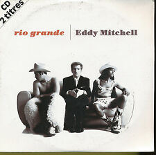 EDDY MITCHELL CD SINGLE FRANCE RIO GRANDE (2)