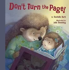 Don't Turn the Page! by Rachelle Burk (2014, Hardcover)